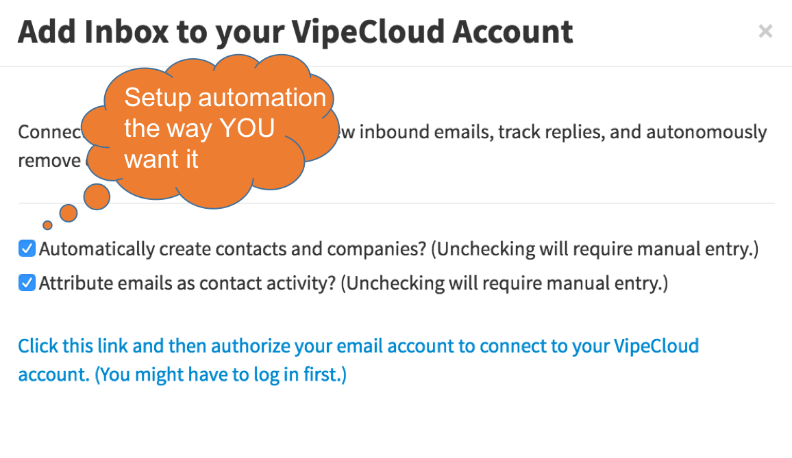 Connect your inbox to VipeCloud, with optional automation